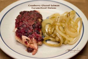 Core Values Detox Recipes - Cranberry Glazed Salmon & Caramelized Onions