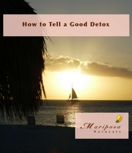 How to Tell a Good Detox
