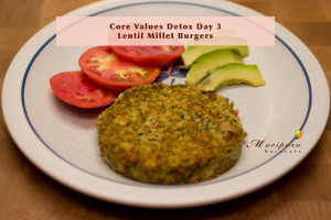 Core Values Detox Day 3 Recipe – Lentil Millet Burgers