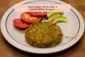 Core Values Detox Day 3 Recipe – Lentil Millet Burgers