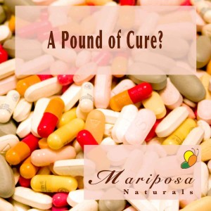 A Pound of Cure - Drugs as a cure for cancer or illness?