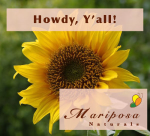 Howdy - Welcome to Mariposa Naturals!