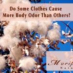 Body Odor and Artificial Fabrics