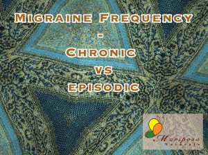 Are your migraines episodic or chronic?
