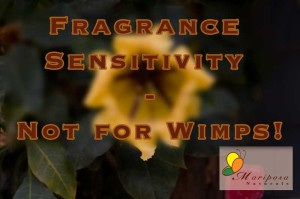 Fragrance Sensitivity - Take it Seriously