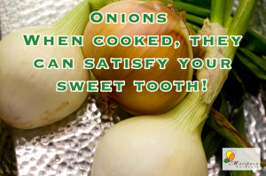 Onions - among the top 10 of vegetables containing quercetin!