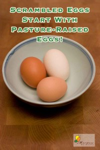 We started with pasture raised eggs. Once you've had these, you'll never go back!