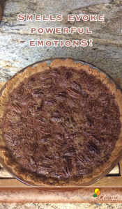 The smell of pecan pie is a feel-good smell for me!